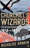 Churchill's Wizards: The British Genius For Deception 1914 1945