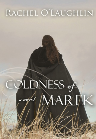 Coldness of Marek by Rachel O'Laughlin