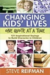 Changing Kids' Lives One Quote at a Time by Steve Reifman