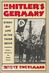 In Hitler's Germany: Everyday Life in the Third Reich