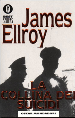 La collina dei suicidi by James Ellroy