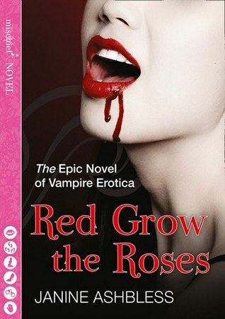 Red Grow the Roses by Janine Ashbless