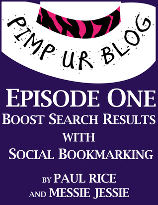 Pimp ur Blog Episode One by Paul F. Rice