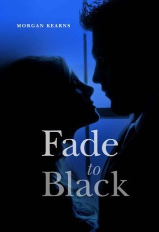 Fade to Black by Morgan Kearns