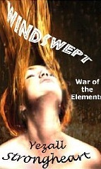 Windswept-War of the Elements by Yezall Strongheart