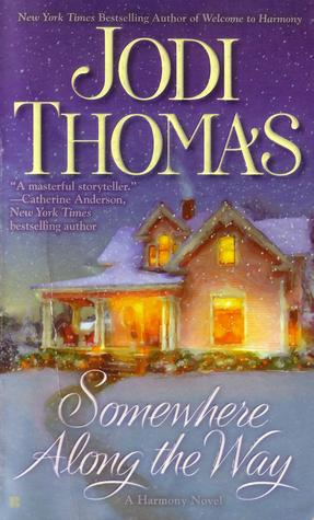 Somewhere Along The Way by Jodi Thomas