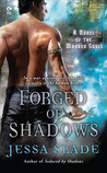 Forged Of Shadows (Marked Souls #2)