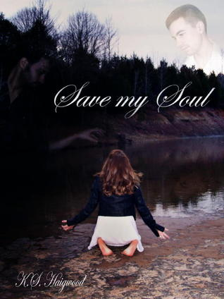 Save My Soul by K.S. Haigwood