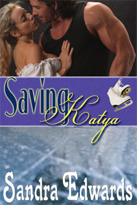 Saving Katya by Sandra Edwards