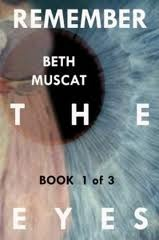 Remember the Eyes by Beth Muscat