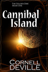 Cannibal Island (Golden Disk, #1)