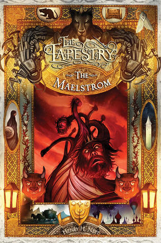 The Maelstrom (The Tapestry, #4)