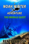 The Emerald Quest (The Noah Winter Adventure Series #1)