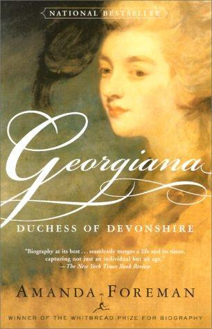 Georgiana, Duchess of Devonshire by Amanda Foreman
