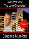 ParkCrest View The Love Chronicles Volume 1