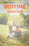 Uncle Arthur's Bedtime Stories Volume Forty-Seven (Bedtime Stories, #47)