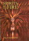 Spirits of the Fire