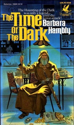 The Time of the Dark by Barbara Hambly
