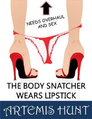 The Body Snatcher Wears Lipstick