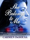 She Belongs To Me (Southern Suspense, #1)