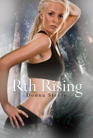 Rth Rising by Donna Steele