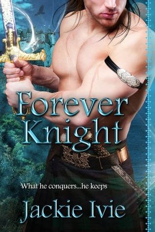 Forever Knight by Jackie Ivie