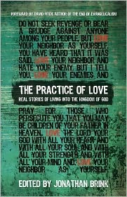 The Practice of Love by Jonathan Brink