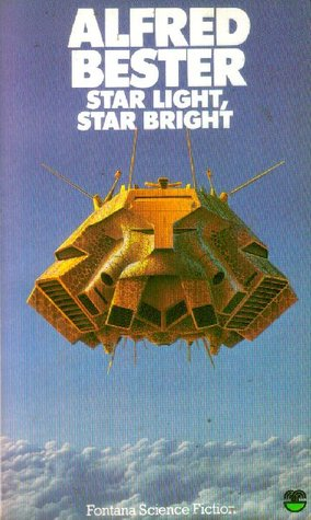 Star Light, Star Bright by Alfred Bester