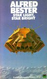 Star Light, Star Bright: The Great Short Fiction of Alfred Bester, Volume 2