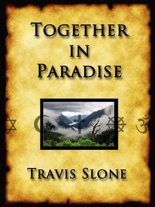 Together in Paradise by Travis Slone