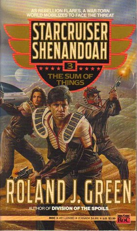 Starcruiser Shenandoah #3 - The Sum of Things (Audible) - Roland J. Green