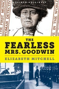 The Fearless Mrs. Goodwin by Elizabeth   Mitchell