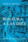 Rosaura a las diez by Marco Denevi