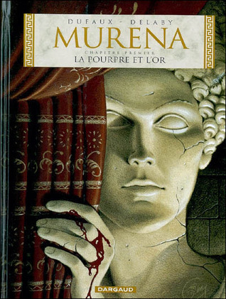 Murena, Tome 1  by Jean Dufaux