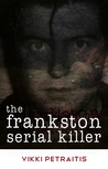 The Frankston Serial Killer