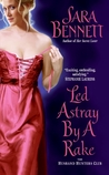 Led Astray by a Rake (The Husband Hunters Club, #1)