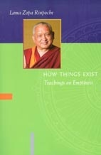 How Things Exist: Teachings On Emptiness