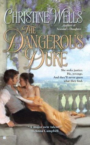 The Dangerous Duke by Christine Wells