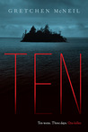 Ten by Gretchen McNeil