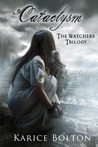 Cataclysm (The Watchers Trilogy, #3)
