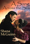 A Song Across the Sea by Shana McGuinn