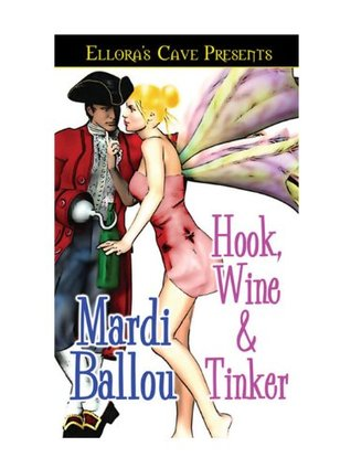 Hook, Wine and Tinker by Mardi Ballou