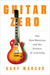 Guitar Zero: The New Musician and the Science of Learning (Kindle Edition)