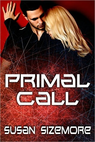 Primal Call by Susan Sizemore