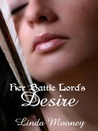 Her Battle Lord's Desire (Battle Lord Saga, #2)