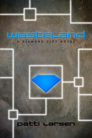 Wasteland by Patti Larsen