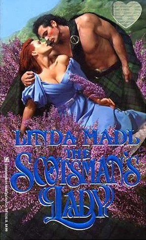 The Scotsman's Lady by Linda Madl