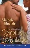 Tempting the Highlander by Michele Sinclair