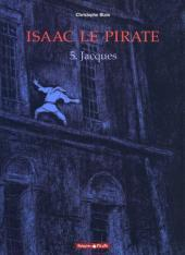 Download online Isaac le pirate, tome 5: Jacques (Isaac le Pirate #5) PDF by Christophe Blain