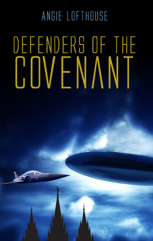 Defenders of the Covenant by Angie Lofthouse